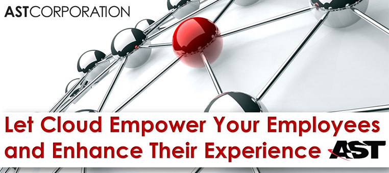 Let Cloud Empower Your Employees and Enhance Their Experience